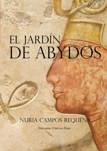 9788490301371: El Jardín de Abydos (Spanish Edition)