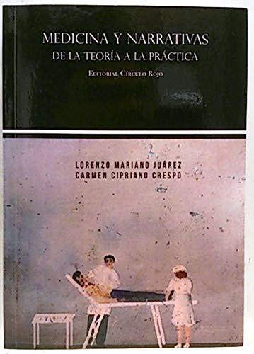 9788490301722: Medicina y narrativas de la teoria a la practica