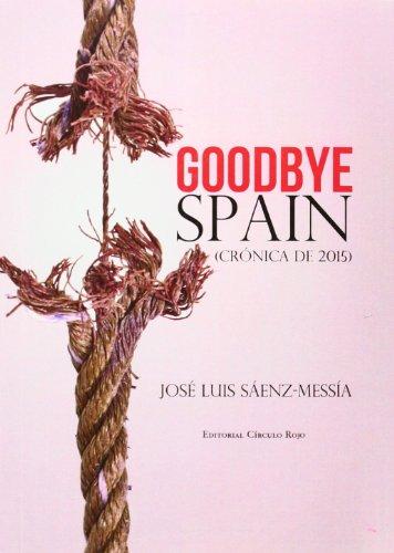 9788490303665: Good Bye Spain