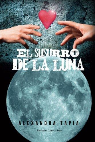 9788490306017: El susurro de la luna (Spanish Edition)