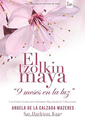 9788490308431: El tzolkin maya: