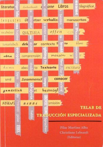 9788490310038: Telar De Traducción Especializada