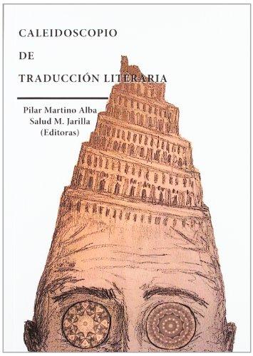 9788490310045: Caleidoscopio de traduccion literaria / Kaleidoscope of literary translation (Spanish Edition)