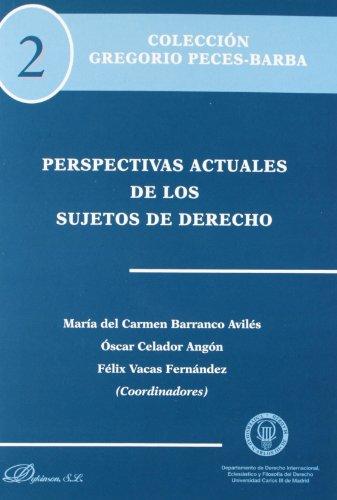 9788490310090: Perspectivas actuales de los sujetos de derecho / Current perspectives of the subjects of law (Spanish Edition)