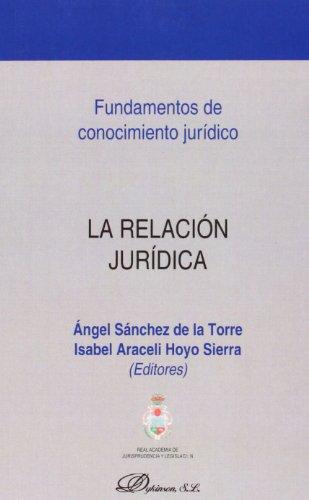 9788490310434: La relación jurídica (Colección Fundamentos de Conocimiento Jurídico)