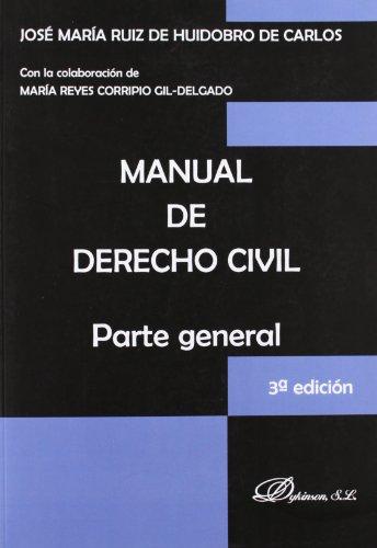 9788490311196: Manual de Derecho Civil / Civil Law Manual: Parte General (Spanish Edition)