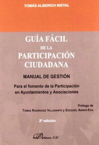 9788490311202: Guía fácil de la participación ciudadana: Manual de gestión para el fomento de la participación en Ayuntamientos y Asociaciones