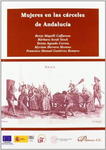9788490311264: Mujeres en las cárceles de Andalucía / Women in Andalucia's prisons (Spanish Edition)