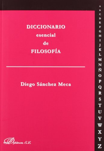 9788490311530: Diccionario esencial de filosofía / Essential Dictionary of Philosophy (Spanish Edition)