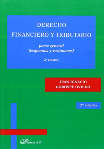 9788490311547: Derecho financiero y tributario / Financial and Tax Law: Parte General: (esquemas y resúmenes) / General Part: Diagrams and Summaries (Spanish Edition)
