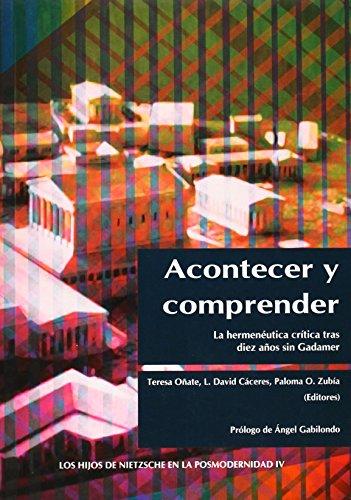 ACONTECER Y COMPRENDER La hermenéutica critica.: VV AA