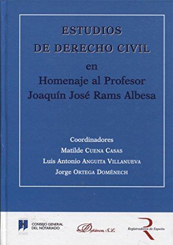 9788490312711: Estudios de Derecho Civil en Homenaje al Profesor Joaquín José Rams Albesa