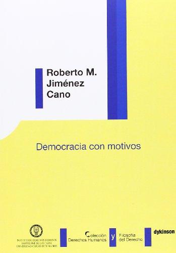 Democracia con motivos (Paperback): Roberto Jiménez Cano