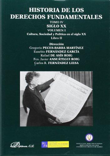 9788490313794: HISTORIA DE LOS DERECHOS FUNDAMENTALES TOMO IV SIGLO XX VOL I LIBRO II