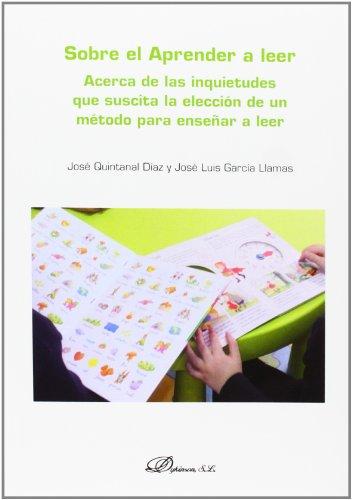 Sobre el aprender a leer: José Quintanal Díaz