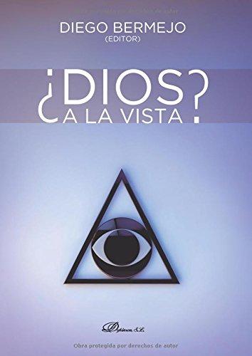 9788490314289: ¿Dios A La Vista?