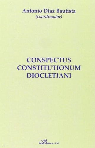 9788490314777: Conspectus constitutionum Diocletiani