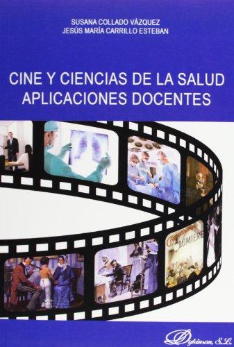 9788490314784: Cine y ciencias de la salud aplicaciones docentes