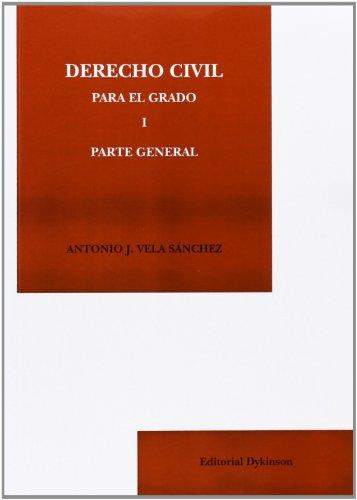 9788490315620: Derecho civil para el Grado I. Parte general