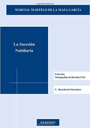 9788490315781: La sucesión nobiliaria (Spanish Edition)