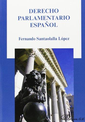 9788490316214: DERECHO PARLAMENTARIO ESPAÑOL
