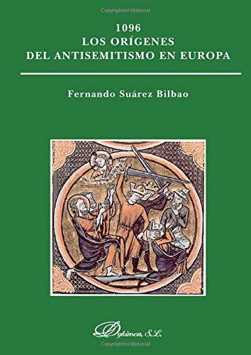9788490317792: 1096 Los orígenes del antisemitismo en Europa (Spanish Edition)