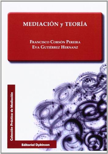 9788490317952: Mediación y Teoría (Colección Práctica de Mediación)