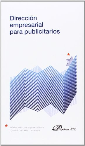 9788490318621: Dirección empresarial para publicitarios (Colección Nuevos Mercados)