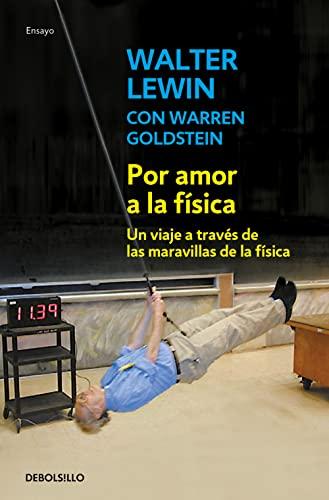 9788490320594: Por amor a la física (Spanish Edition)