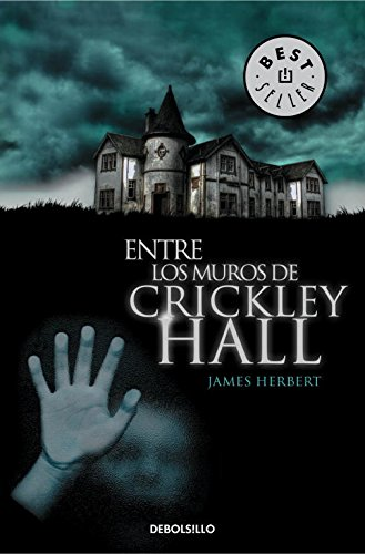 9788490321324: Entre los muros de Crickley Hall (BEST SELLER)