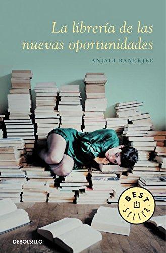 9788490321355: La Libreria de las Nuevas Oportunidades (Best Seller (Debolsillo)) (Spanish Edition)