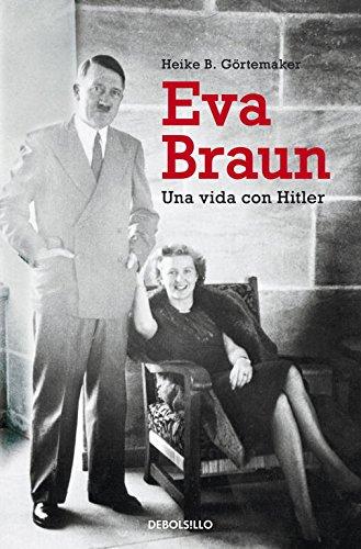 9788490321973: Eva Braun: Una vida con Hitler