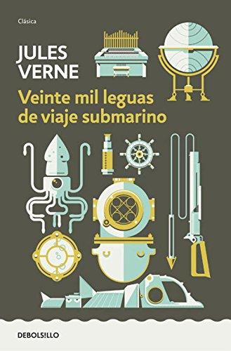 Veinte Mil Leguas de Viaje Submarino (Debolsillo: Verne, Jules