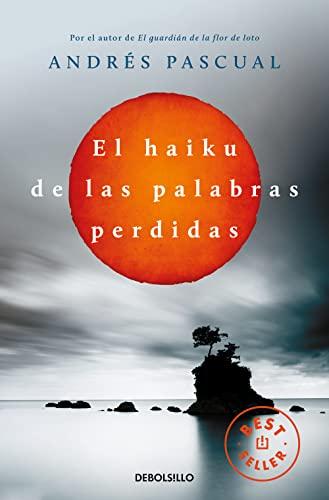 9788490322048: El haiku de las palabras perdidas