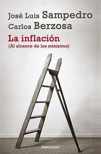9788490322338: La inflación: (al alcance de los ministros)