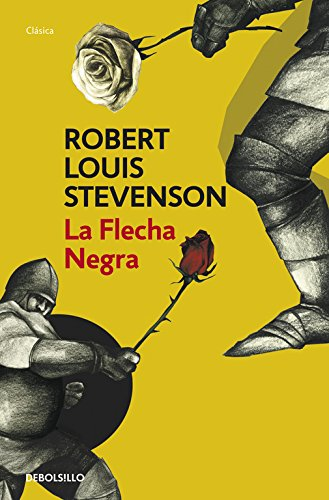 9788490322369: La Flecha Negra / The Black Arrow (Spanish Edition)