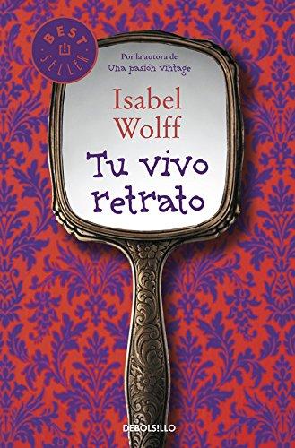 9788490322444: Tu vivo retrato / The Very Picture of You (Spanish Edition)