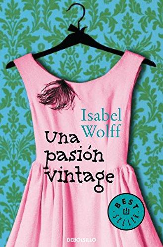 9788490322680: Una pasión vintage / A Vintage Affair (Spanish Edition)