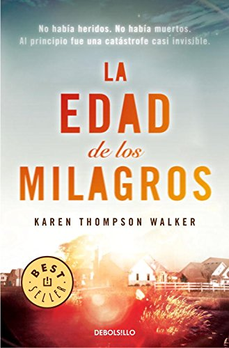 9788490322741: La edad de los milagros / The Age of Miracles (Spanish Edition)