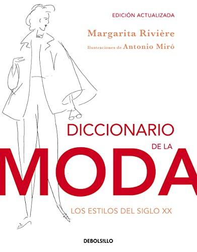 9788490323076: Diccionario de la moda / Dictionary of Fashion: Los estilos del siglo XX / The Styles of the Twentieth Century (Spanish Edition)