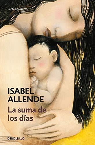 9788490323700: La Suma de Los Dias (Spanish Edition)