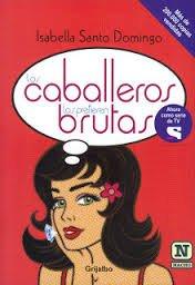9788490323885: LOS CABALLEROS LAS PREFIEREN BRUTAS