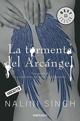 La tormenta del arcángel / Arcangel's storm (Spanish Edition) (9788490324233) by Nalini Singh