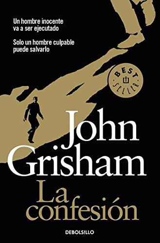 9788490324349: La confesión / The Confession (Best Seller (Debolsillo)) (Spanish Edition)