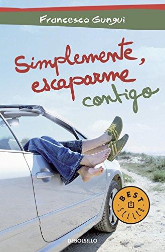 9788490324622: Simplemente, escaparme contigo / Simply, Running Away With You (Spanish Edition)