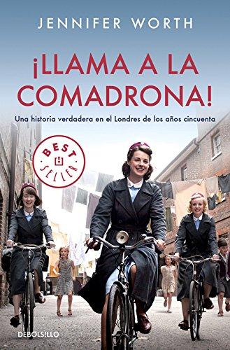 9788490324844: Llama A La Comadrona / Call The Midwife (Spanish Edition)