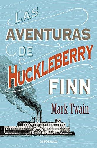 9788490325506: Las aventuras de Huckleberry Finn / The Adventures of Huckleberry Finn (Spanish Edition)