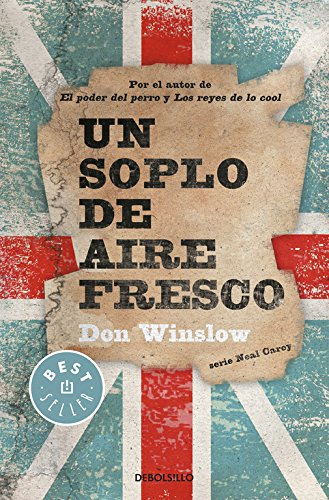 Un soplo de aire fresco / A cool breeze on the underground (Spanish Edition): Winslow, Don