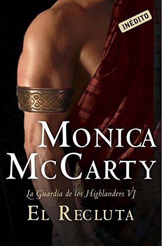 9788490326404: El recluta / The recruit: La Guardia De Los Highland (Spanish Edition)