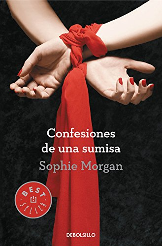 9788490326749: Confesiones de una sumisa / Confessions of a submissive (Spanish Edition)
